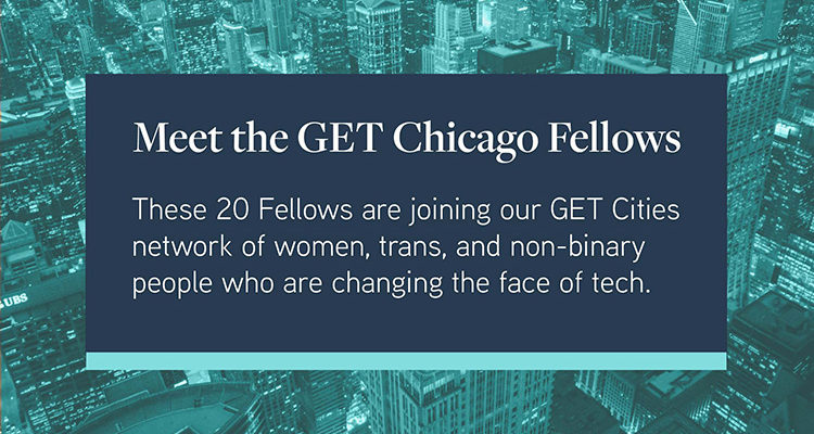 GET Chicago's inaugural fellowship
